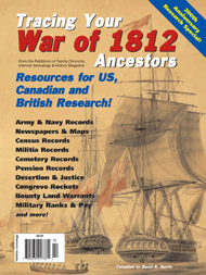 Tracing Your War of 1812 Ancestors - $9.95 + $4.50 Shipping