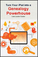 Turn Your iPad into a Genealogy Powerhouse by Lisa Louise Cooke, CDN, NB, NL HST incl. shipping