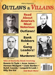 History Magazine's Outlaws & Villains PDF Edition