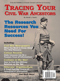 Tracing Your Civil War Ancestors (price includes shipping and appl. tax)